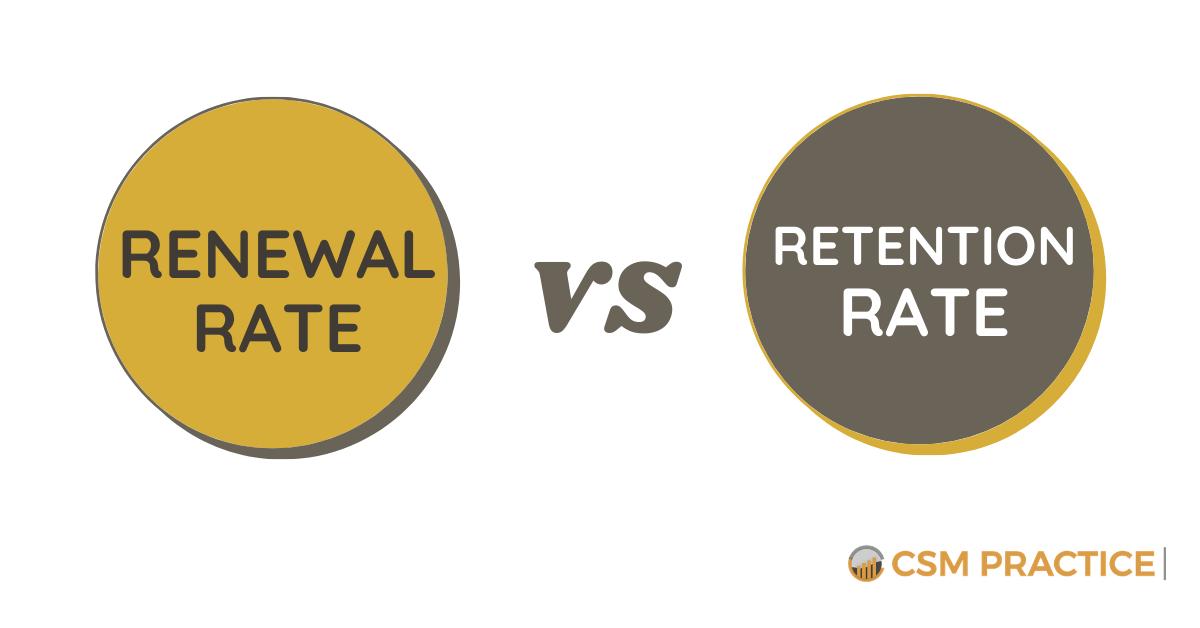 renewal rate versus retention rate