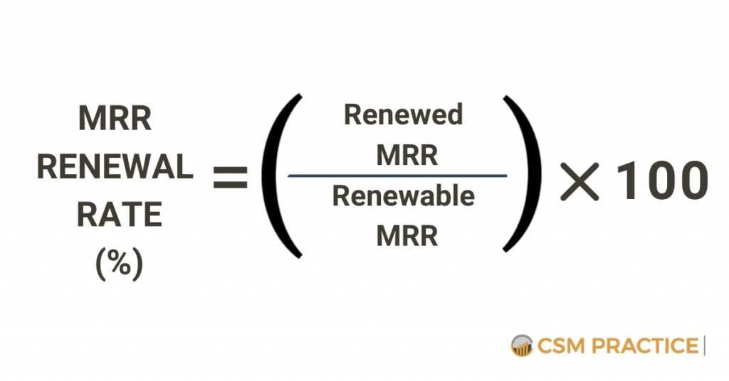 MRR Renewal Rate Customer Success